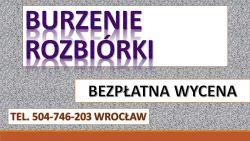 Kucie betonu młotem wyburzeniowym, tel. 504-746-203. Wrocław. Pneumatycznym, skuwanie chodnika,