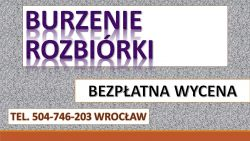 Kucie Betonu Mlotem Wyburzeniowym Tel 504 746 203 Wroclaw