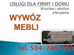 Odbiór używanych mebli tel. 504-746-203, starych mebli, utylizacja cennik.