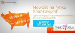 Prosty kredyt dla firm! Od 10 tys do 350 tys!