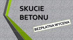 Skucie betonu, posadzki, cennik tel. 504-746-203, wylewki betonowej, Wrocław
