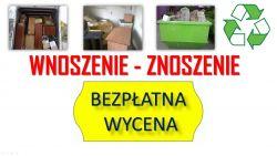 Usługi, wnoszenie cennik, tel. 504-746-203. Wrocław, wniesienie mebli, pomoc, przemeblowanie