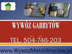 Wywóz gabarytów, tel 504-746-203, Wrocław, odbiór odpadów gabarytowych.
