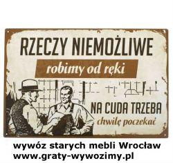 wywóz,utylizacja starych mebli Wrocław,opróżnianie mieszkań,piwnic