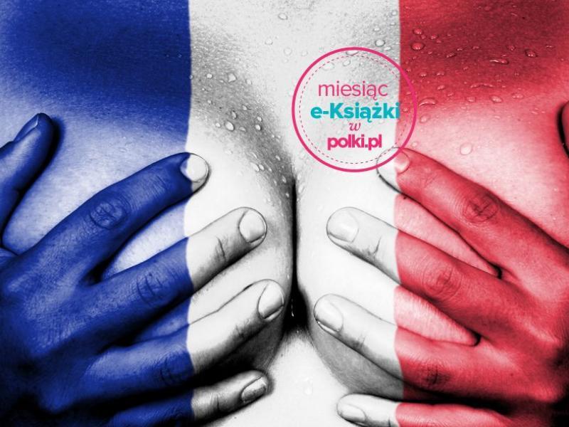 """""""Dlaczego Francuzki są takie sexy"""" - książkowa nowość w promocji"""