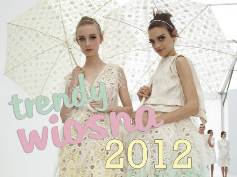 Moda na wiosnę 2012 - raport