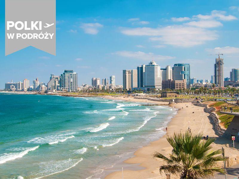 Redakcja poleca wakacyjne kierunki: Izrael [poradnik]
