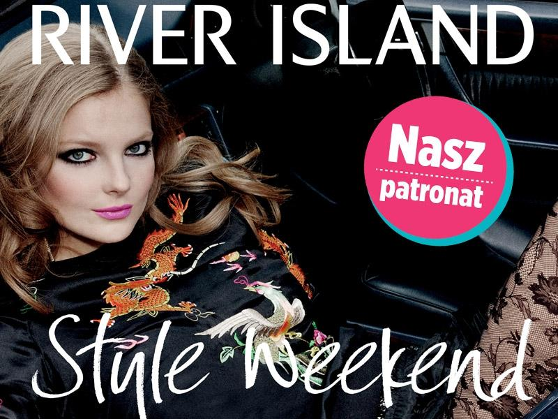 Style Weekend w River Island!