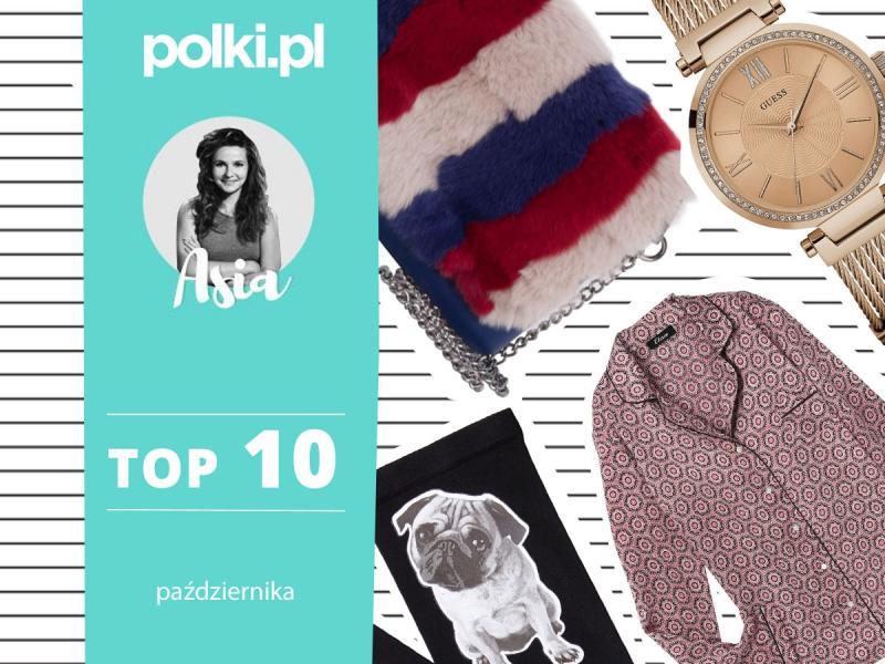 Top 10 października - wybór redaktor Mody