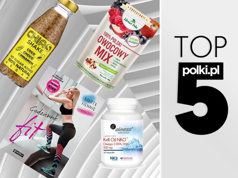 TOP 5 na luty 2018 - wybór redaktor działu Dieta