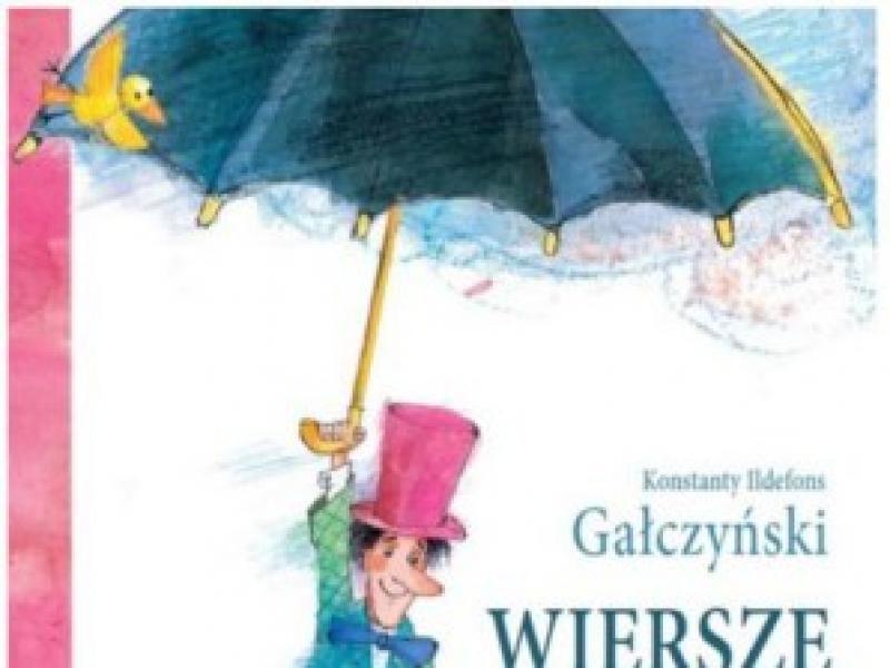 Wiersze Dla Dzieci Konsanty Ildefons Gałczyński Eventy