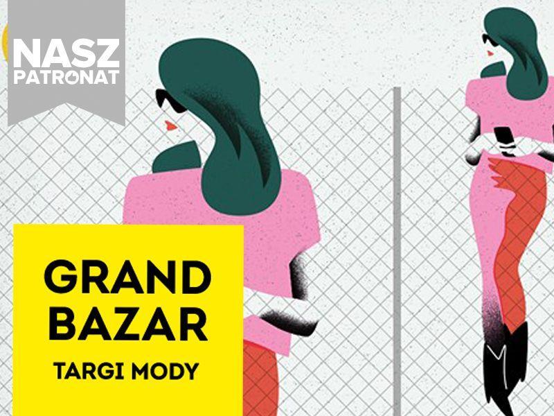 Za 8 dni widzimy się na warszawskim Grand Bazar