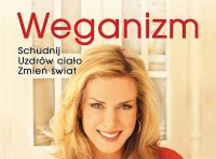 """10 obietnic weganizmu – recenzja książki """"Weganizm"""""""