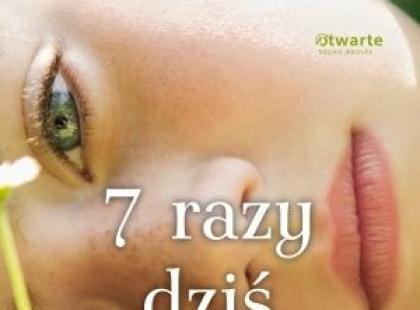 """""""7 razy dziś""""- We-Dwoje.pl recenzuje"""