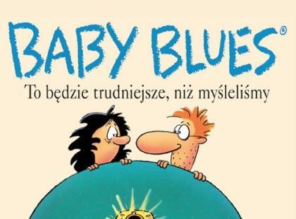 """""""Baby Blues"""" czyli komiksowy poradnik dla rodziców"""