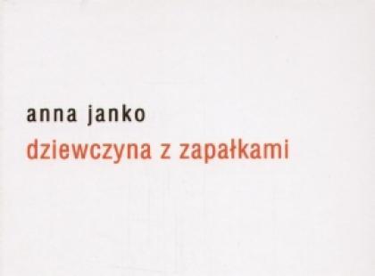 """""""Dziewczyna z zapałkami"""" Anna Janko"""