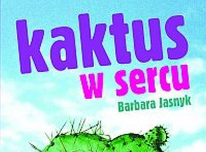 """""""Kaktus w sercu"""" - We-Dwoje recenzuje"""