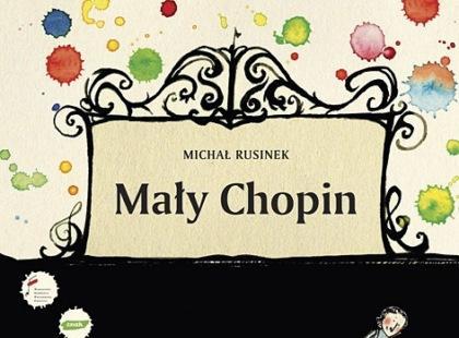 """""""Mały Chopin"""" Michał Rusinek"""
