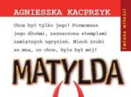 """""""Matylda"""""""