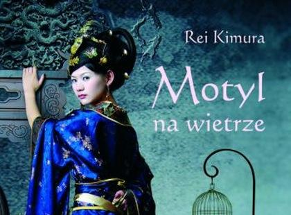 """""""Motyl na wietrze"""" Rei Kimura"""