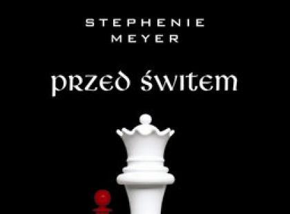 """""""Przed świtem"""" Stephenie Meyer - We-Dwoje recenzuje"""