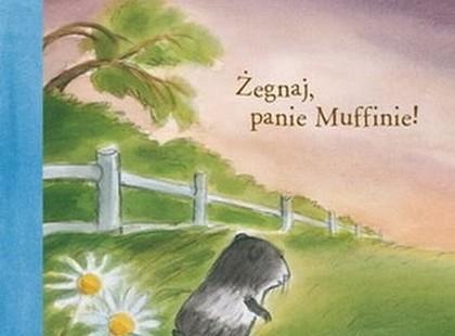 """""""Żegnaj, panie Muffinie"""" - We-Dwoje recenzuje"""