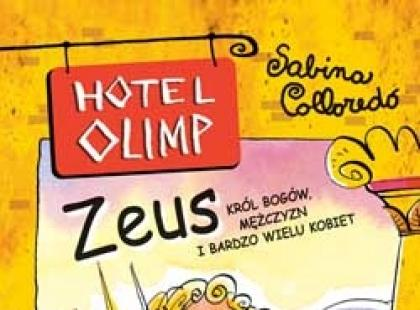 """""""Zeus – król bogów, mężczyzn i bardzo wielu kobiet"""" Sabina Colloredo"""