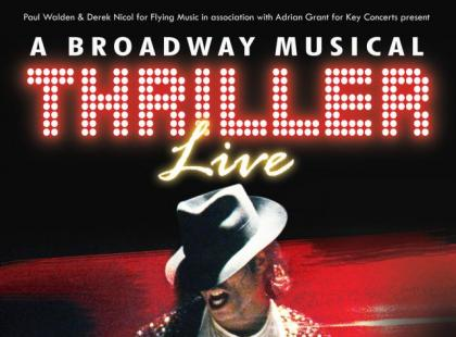 A Broadway Musical –Thriller Live