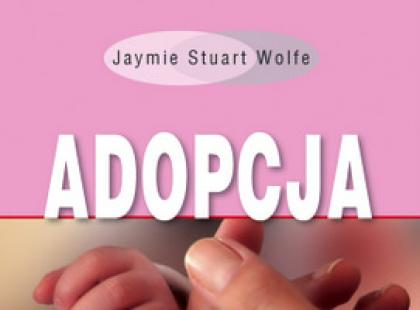 """""""Adopcja. Czy jesteście gotowi?"""" - fragment poradnika"""