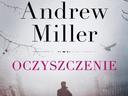 """Andrew Miller oferuje """"Oczyszczenie"""""""