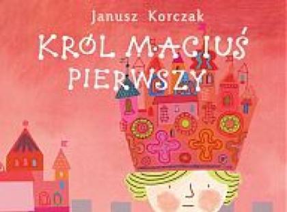 Audiobook Król Maciuś Pierwszy
