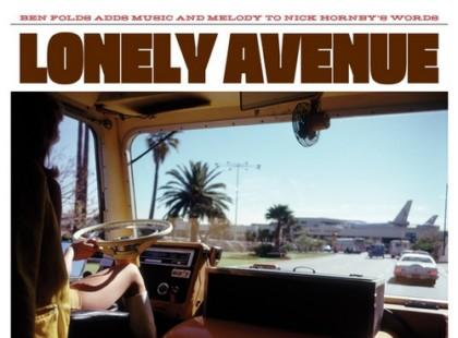 "Ben Folds & Nick Hornby ""Lonely Avenues"""