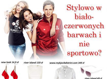 Biało-czerwone stylizacje - nie tylko na Euro