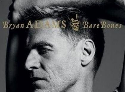 "Bryan Adams  ""Bare Bones"" - We-Dwoje.pl recenzuje"