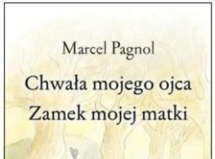 """""""Chwała mojego ojca. Zamek mojej matki"""" - We-Dwoje.pl recenzuje"""