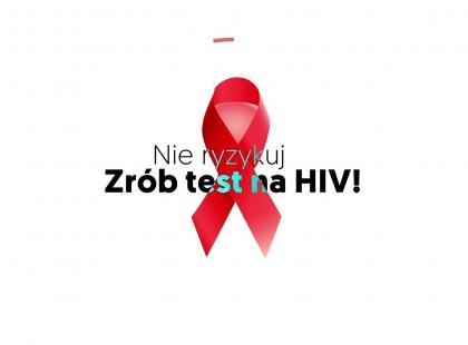 Codziennie 2-3 Polaków dowiaduje się, że ma HIV. Nie ryzykuj, zrób test!