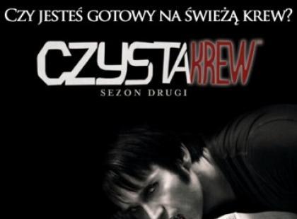 """""""Czysta Krew"""" - sezon 2 na DVD już 24 września!"""