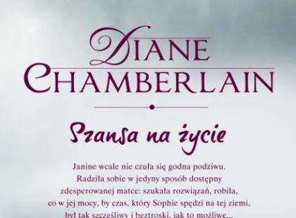 Diane Chamberlain - Szansa na życie