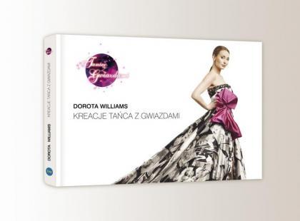 """Dorota Williams: Kreacje """"Tańca z Gwiazdami"""""""