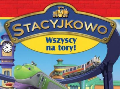 """DVD """"Stacyjkowo: wszyscy na tory"""" - We-Dwoje.pl recenzuje"""