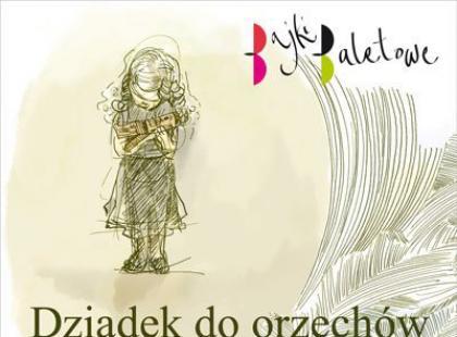 Dziadek do orzechów - najnowsza książka serii Bajki Baletowe