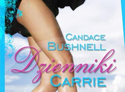 """Dzienniki Carrie"" Candace Bushnell"