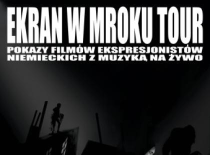 Ekran w mroku Tour