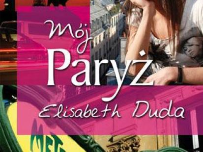 "Elizabeth Duda: ""Mój Paryż"""