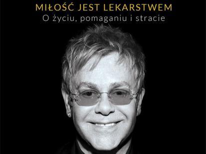 "Elton John manifestuje: ""Miłość jest lekarstwem"""