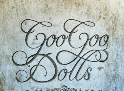"Goo Goo Dolls ""Something For The Rest Of Us"""