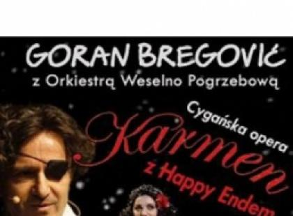 "Goran Bregović: ""Karmen (z happy end'em)"""