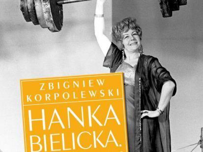"""""""Hanka Bielicka. Umarłam ze śmiechu"""""""