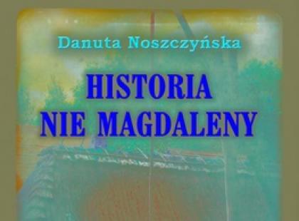 """""""Historia nie Magdaleny"""""""
