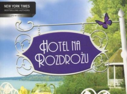"""""""Hotel na rozdrożu"""" - We-Dwoje.pl recenzuje"""
